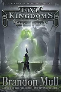 Five Kingdoms Book 4: Death Weavers