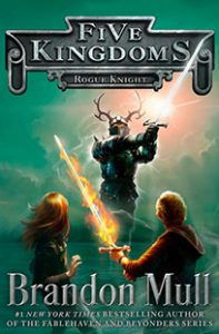Five Kingdoms Book 2: Rogue Knight