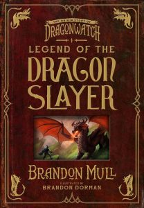 Legend of the Dragon Slayer: The Origin Story of Dragonwatch